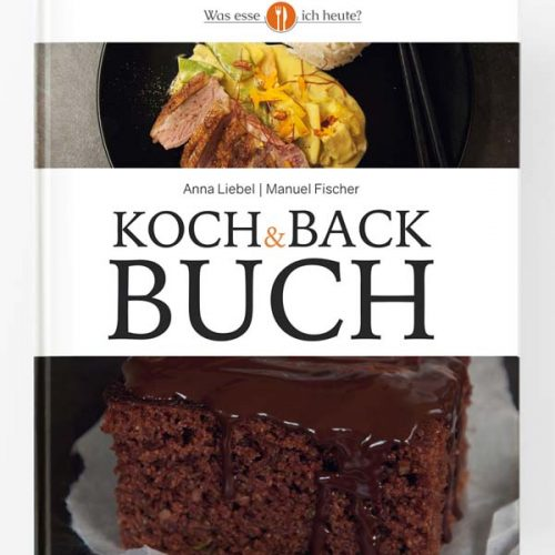 Was esse ich heute? Koch & Backbuch